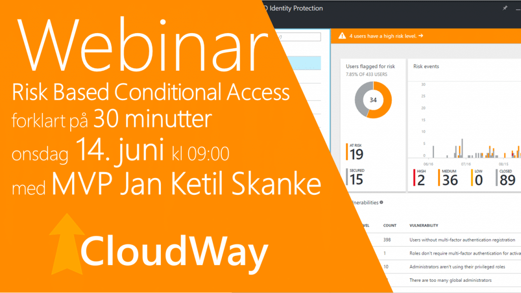 Risk Based Conditional Access Webinar