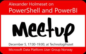 PowerShell and PowerBI meetup information