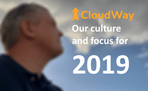 CloudWay culture and focus for 2019