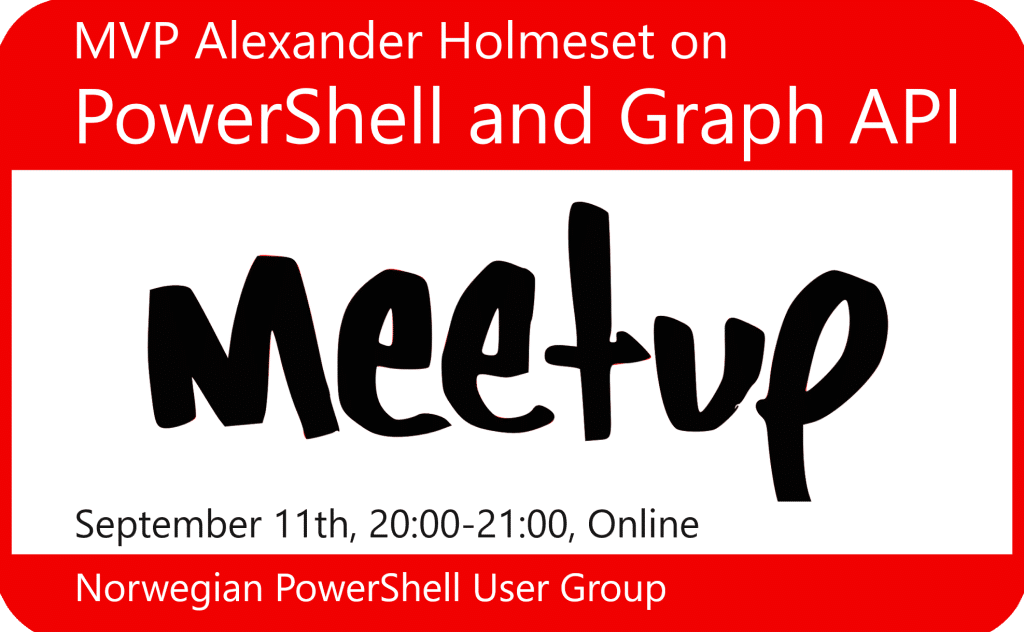 PowerShell and Graph API meetup