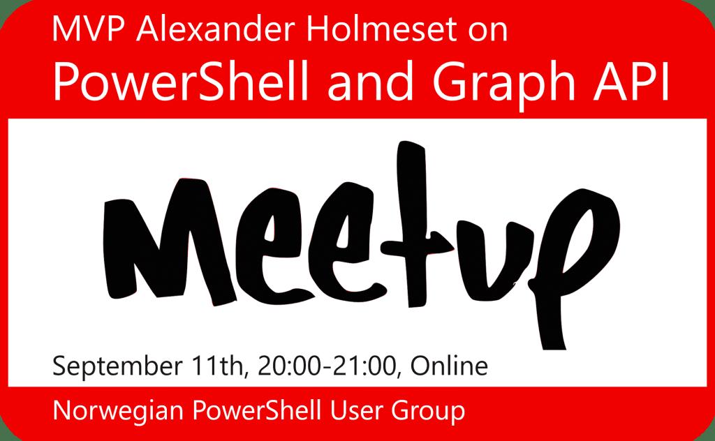 PowerShell and Graph API meetup