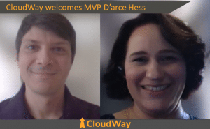 CloudWay welcomes MVP D'arce Hess