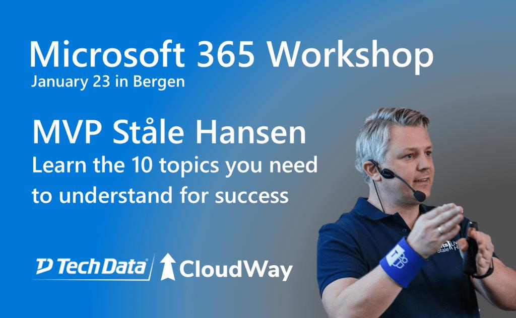 Microsoft 365 Workshop in Bergen