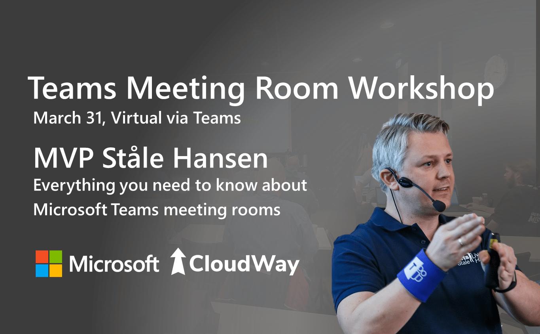 Teams Meeting Room worshop