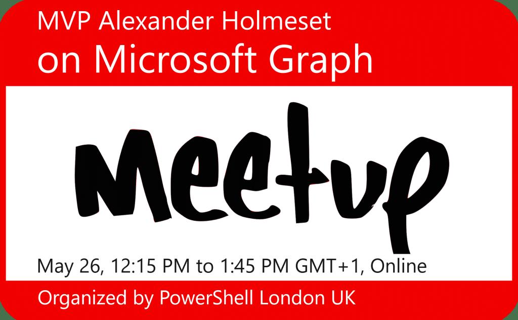 MVP Alexander Holmeset on Microsoft Graph
