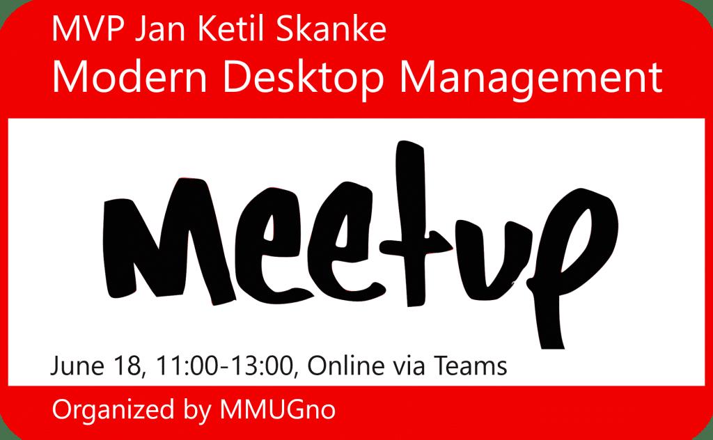 Modern Desktop Management