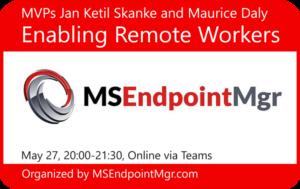 Enabling Remote Workers