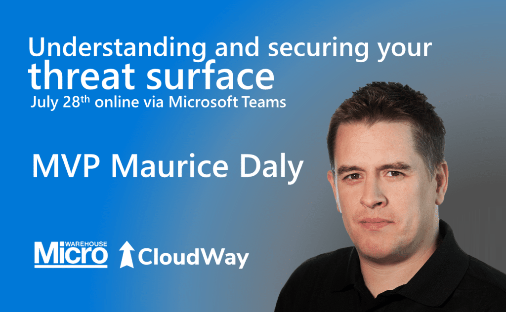 Understanding and securing your threat surface